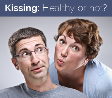 Kissing: Healthy or not healthy?