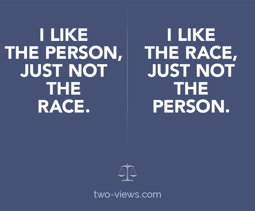 two views about racists