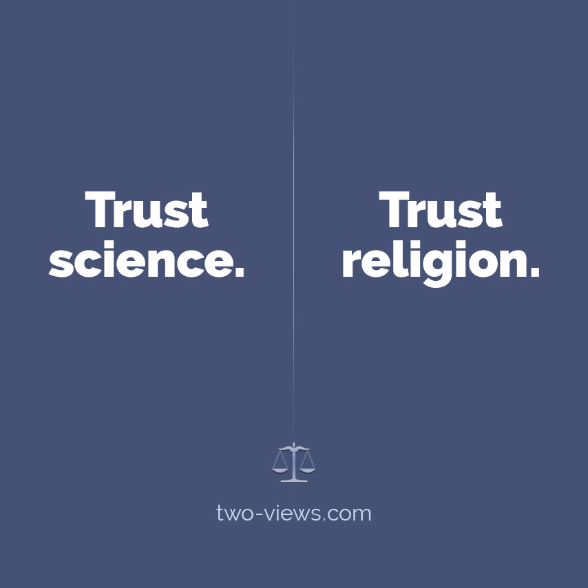 Science or Religion? Two views
